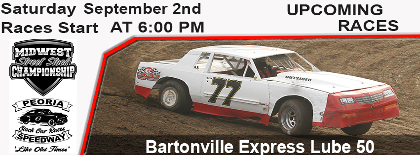 Bartonville Express Lube 50 Midwest Street Stock Championship this Saturday $1,000.00 to win $120.00 to start post thumbnail image